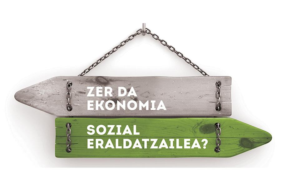 ZER DA EKONOMIA SOZIAL ERALDATZAILEA?